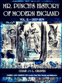 Mr. Punch's History of Modern England Vol. II—1857-1874 (of 4 ) (Illustrations) ebook