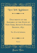 Documents Of The Assembly Of The State Of New York Seventy Fourth Session 1851 Vol 2