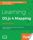 Learning D3.js 4 Mapping - Second Edition