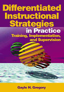 Differentiated Instructional Strategies in Practice