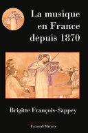 Pdf La musique en France depuis 1870 Telecharger