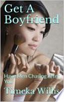 Get A Boyfriend