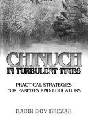 Chinuch in Turbulent Times