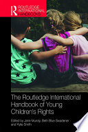 The Routledge International Handbook Of Young Children S Rights