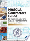 NASCLA Contractors Guide to Business, Law and Project Management, Connecticut Edition