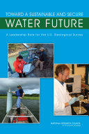 Toward a Sustainable and Secure Water Future
