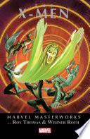X Men Masterworks Vol  3