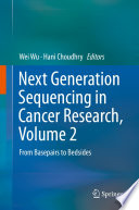 Next Generation Sequencing in Cancer Research, Volume 2