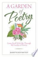 A Garden of Poetry