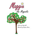 Maggie the Magnolia