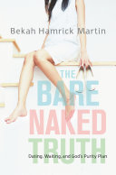 The Bare Naked Truth ebook