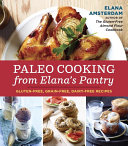 Paleo Cooking from Elana's Pantry Pdf/ePub eBook