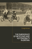 The Emergence of Bicycling and Automobility in Britain [Pdf/ePub] eBook