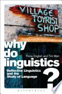 Why Do Linguistics
