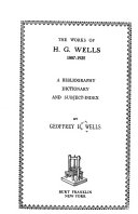 The Works of H  G  Wells  1887 1925