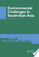 Environmental Challenges in South-East Asia