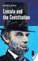 Lincoln and the Constitution Book PDF