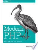 Modern PHP  : New Features and Good Practices