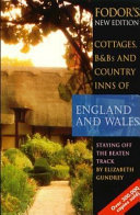 Cottages  B and Bs and Country Inns of England and Wales