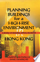Planning Buildings for a High Rise Environment in Hong Kong Book