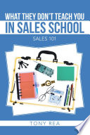 What They Don't Teach You in Sales School
