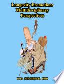 Longevity Promotion  Multidisciplinary Perspectives Book