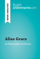 Alias Grace by Margaret Atwood (Book Analysis) ebook