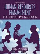 Human Resources Management for Effective Schools