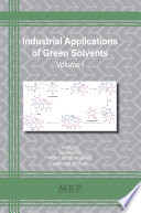 Industrial Applications of Green Solvents