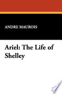 Ariel The Life Of Shelley