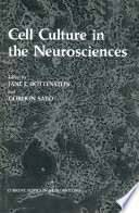Cell Culture in the Neurosciences