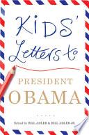 Kids Letters To President Obama Book PDF