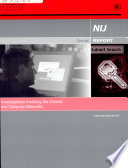 NIJ Report, Investigations Involving The Internet and Computer Networks, January 07