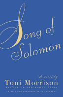 Song of Solomon, Toni Morrison (Author)