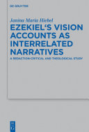 Ezekiel's Vision Accounts as Interrelated Narratives