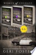 Love Released Box Set, Episodes 4-6