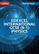 Edexcel International GCSE Physics Teacher Pack