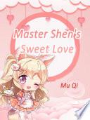 Master Shen s Sweet Love
