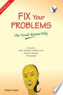 Fix Your Problems   The Tenali Raman Way