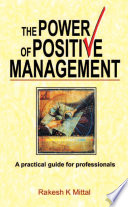 The Power Of Positive Management