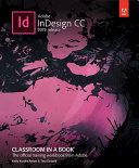 Adobe Indesign Cc Classroom In A Book 2019 Release