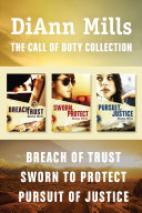 The Call of Duty Collection: Breach of Trust / Sworn to Protect / Pursuit of Justice ebook