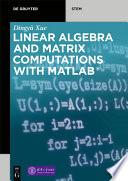 Linear Algebra and Matrix Computations with MATLAB