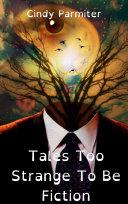 Tales Too Strange To Be Fiction Pdf/ePub eBook