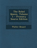 The Rebel Queen  Volume 1   Primary Source Edition Book PDF