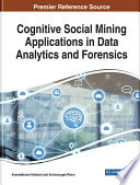 Cognitive Social Mining Applications in Data Analytics and Forensics