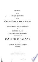 Report of the     Reunion of the Grant Family Association     1st 8th
