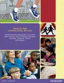 Developmentally Appropriate Curriculum  Pearson New International Edition