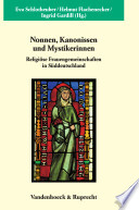 Nonnen, Kanonissen und Mystikerinnen