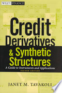 Credit Derivatives and Synthetic Structures Book